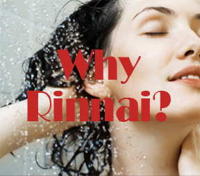why-rinnai-products